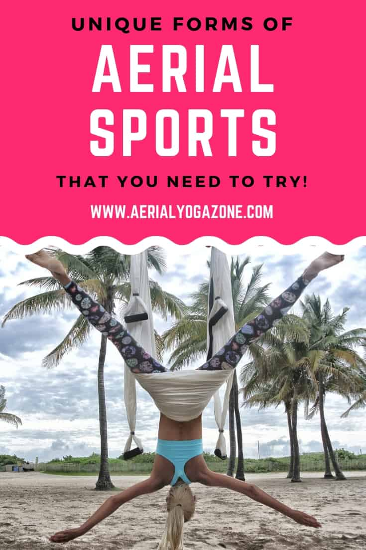 Unique Aerial Sports that you need to try!