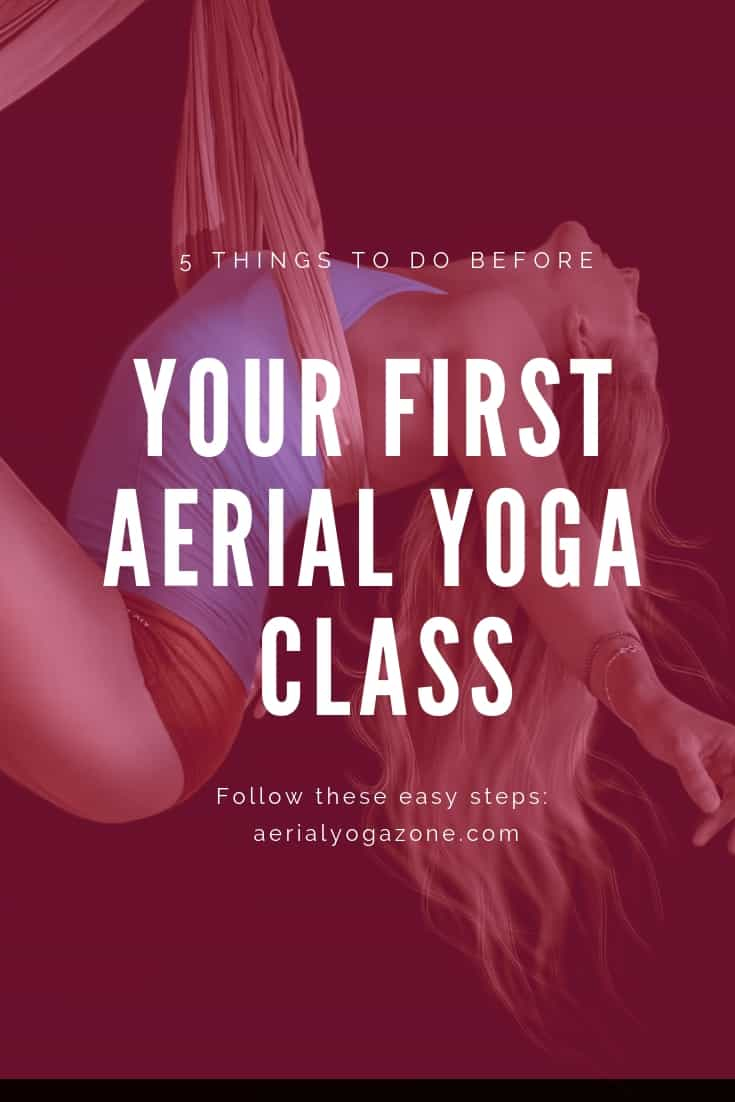 5 Things to do Before your First Aerial Yoga Class
