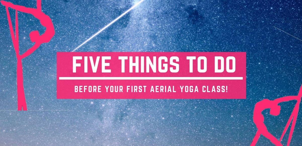 First Aerial Yoga Class