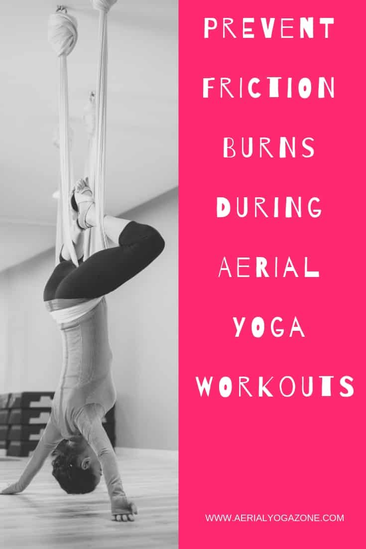 Prevent friction burns during aerial yoga