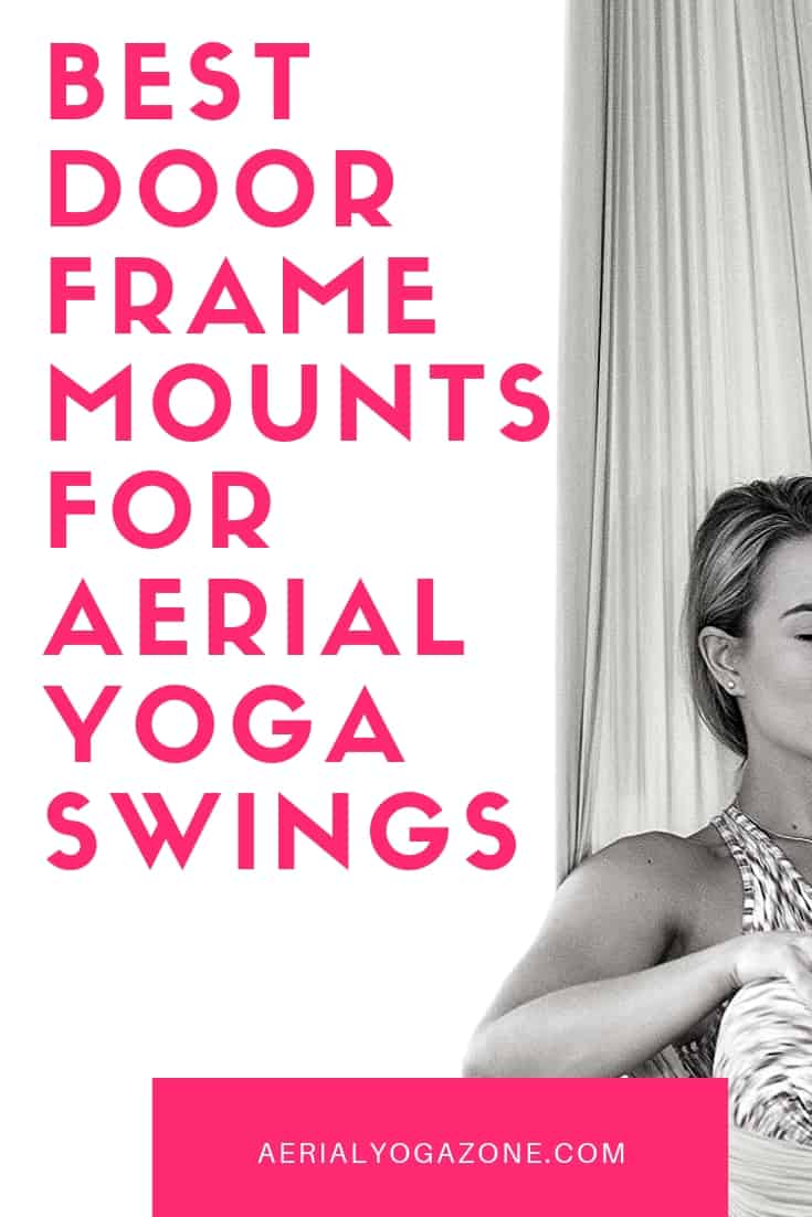 Best Aerial Yoga Door Frame Mounts