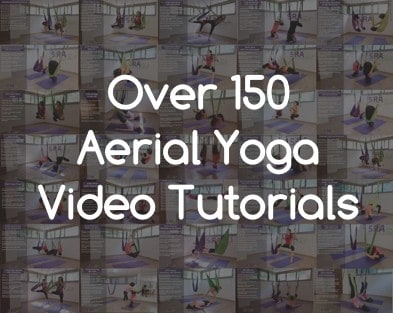 Over 150 Aerial Yoga Video Tutorials