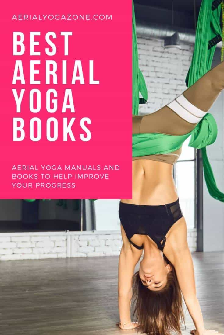 Best Aerial Yoga Books & Instructional Manuals